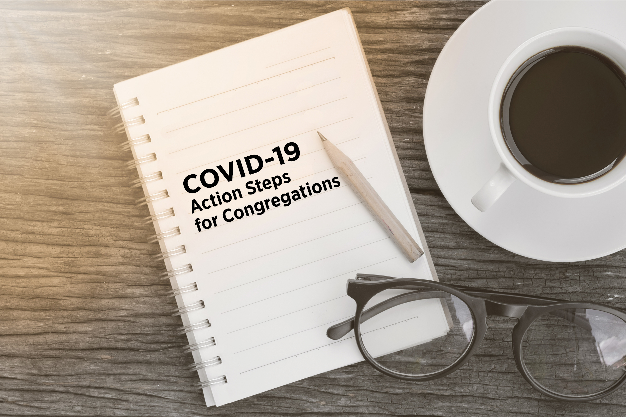 COVID-19 Action Plan for Congregations